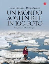 Un mondo sostenibile in 100 foto - Librerie.coop