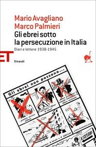 Gli ebrei sotto la persecuzione in Italia - Librerie.coop