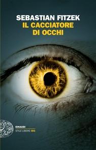 Il cacciatore di occhi - copertina