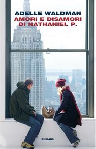 Amori e disamori di Nathaniel P. - copertina