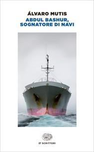 Abdul Bashur, sognatore di navi - copertina