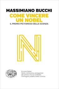 Come vincere un premio Nobel - copertina