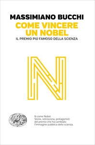 Come vincere un premio Nobel - Librerie.coop