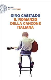 Il romanzo della canzone italiana - Librerie.coop