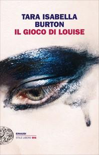 Il gioco di Louise - Librerie.coop