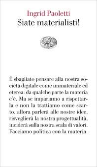 Siate materialisti! - Librerie.coop