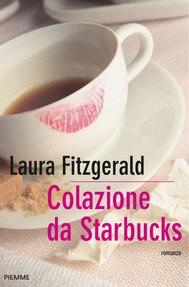 Colazione da Starbucks - copertina