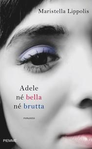 Adele né bella né brutta - copertina