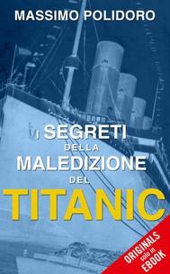 I segreti della maledizione del Titanic - copertina