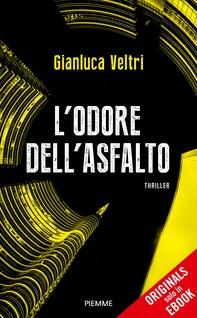 L'odore dell'asfalto (ORIGINALS) - Librerie.coop