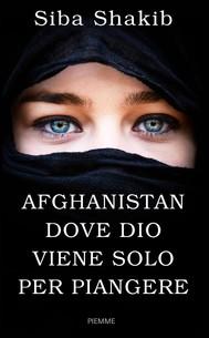 Afghanistan, dove Dio viene solo per pingere - copertina