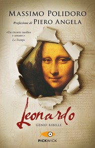Leonardo. Il romanzo di un genio ribelle - copertina