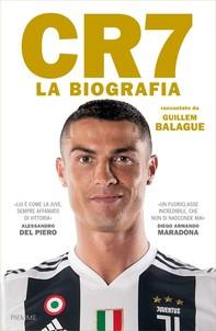 CR7. La biografia - Librerie.coop