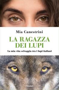 La ragazza dei lupi - Librerie.coop