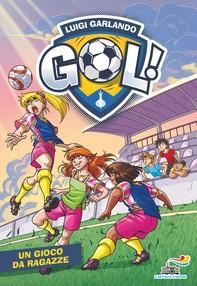 Gol n. 64 - Un gioco da ragazze - Librerie.coop