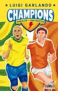 Champions - Ronaldo Vs Van Basten - Librerie.coop
