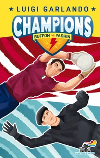 Champions - Buffon vs Yashin - Librerie.coop