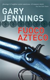 Fuoco azteco - Librerie.coop