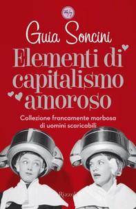 Elementi di capitalismo amoroso - Librerie.coop
