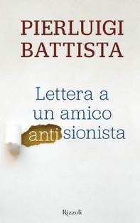 Lettera a un amico antisionista - Librerie.coop
