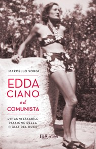 Edda Ciano e il comunista - copertina