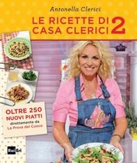 Le ricette di casa Clerici 2 - Librerie.coop