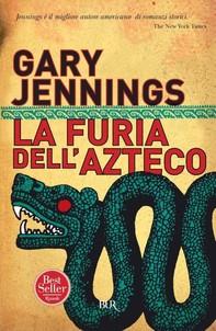 La furia dell'azteco - Librerie.coop