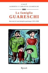 La famiglia Guareschi #2 1953-1968 - Librerie.coop