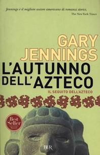 L'autunno dell'azteco - Librerie.coop