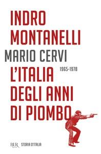 L'Italia degli anni di piombo - 1965-1978 - Librerie.coop