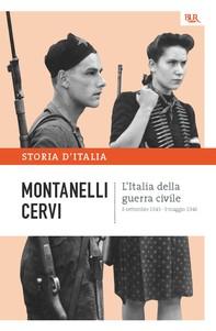 L'Italia della guerra civile - 8 settembre 1943 - 9 maggio 1946 - Librerie.coop