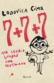 7+7+7 Tre storie lunghe una settimana - copertina