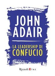 La leadership di Confucio - copertina