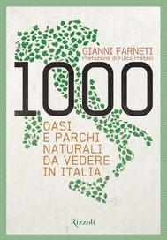 1000 oasi e parchi naturali da vedere in Italia - copertina