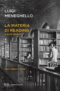 La materia di Reading e altri reperti - Librerie.coop