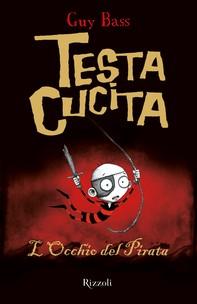 TestaCucita - 2. L'Occhio del Pirata - Librerie.coop