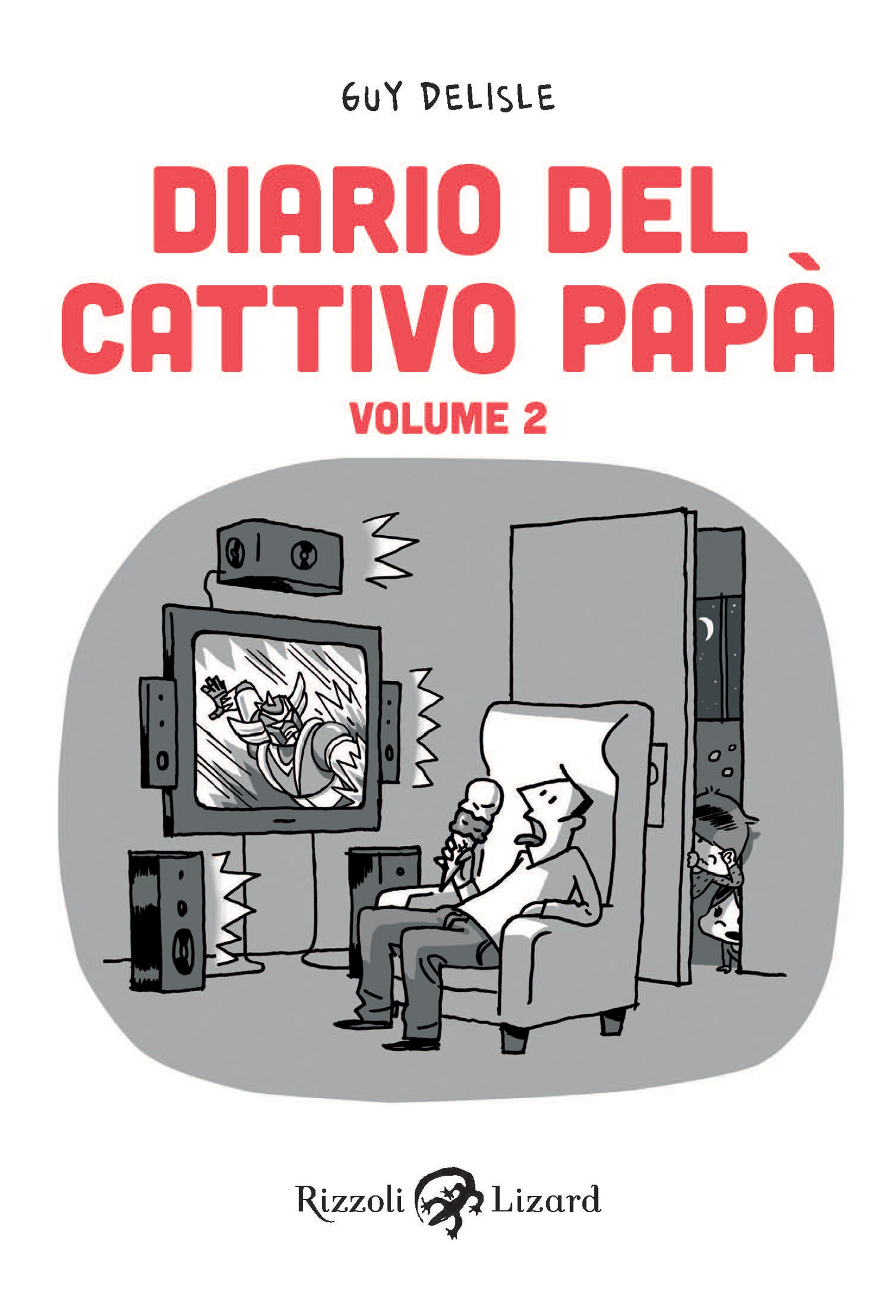 Diario Del Cattivo Pap�  Volume Ii Ebook Di Guy Delisle
