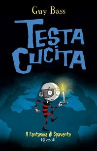 TestaCucita - 3. Il Fantasma di Spavento - Librerie.coop