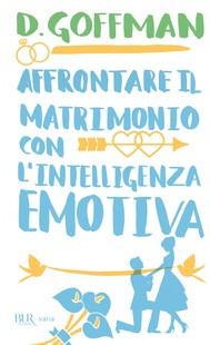 Affrontare il matrimonio con l'intelligenza emotiva - copertina