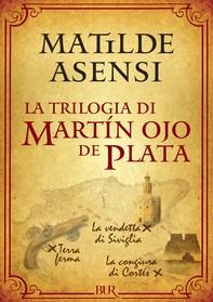 La trilogia di Martín Ojo de Plata - Librerie.coop