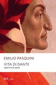 Vita di Dante - Librerie.coop