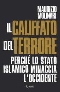 Il Califfato del terrore - Librerie.coop