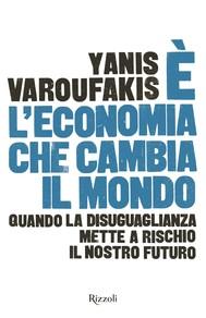 È l'economia che cambia il mondo - copertina