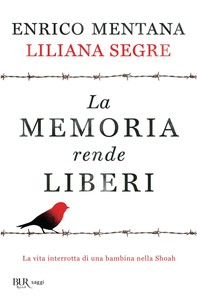 La memoria rende liberi - Librerie.coop