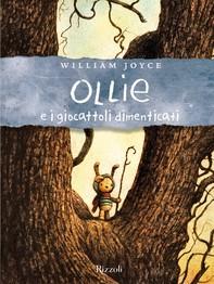 Ollie e i giocattoli dimenticati - Librerie.coop