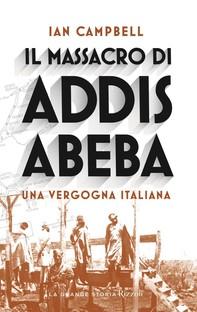 Il massacro di Addis Abeba - Librerie.coop