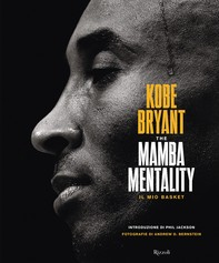 The mamba mentality. Il mio basket - Librerie.coop
