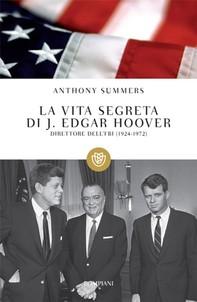 La vita segreta di J. Edgar Hoover - Librerie.coop