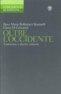 Oltre l'Occidente. Traduzione e alterità culturale - Librerie.coop