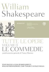 William Shakespeare. Tutte le opere. Vol. II. Le commedie - copertina
